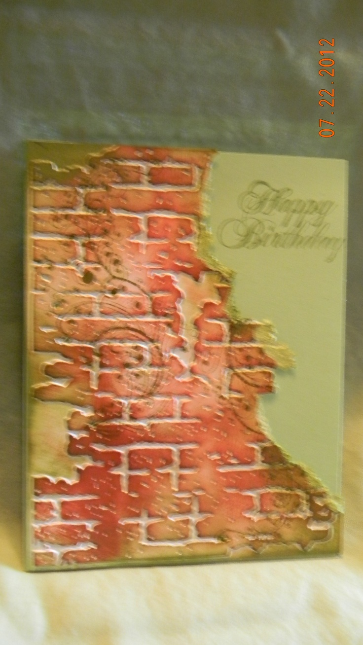 Card Making Ideas Using Embossing Folders Part - 40: Card: Brick Wall Birthday Card- I Totally Want This Embossing Folder.