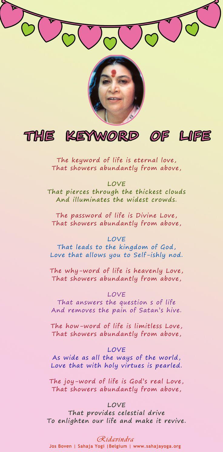 The Keyword of Life - Poem  Ridavindra Jos Boven   Sahaja Yogi  Belgium   www.sahajayoga.org
