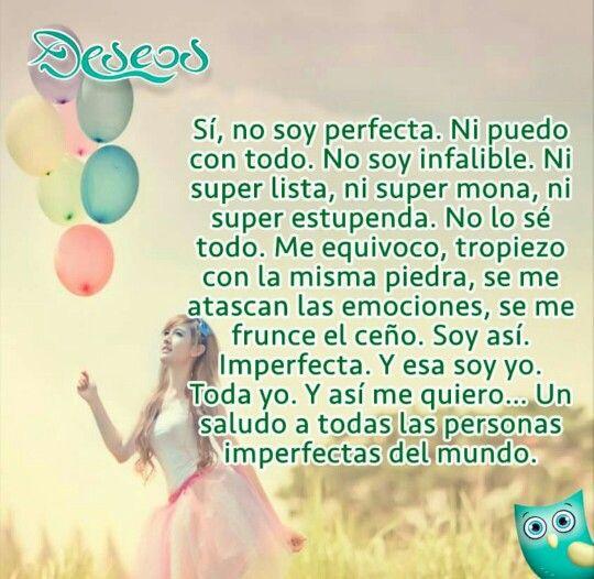 No soy perfecta...