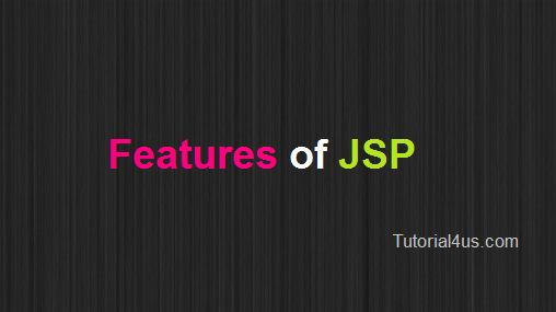 Features of JSP