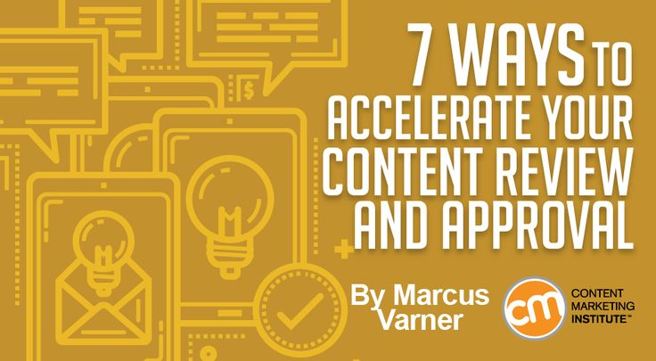 7 Ways to Accelerate Your Content Review and Approval #ContentMarketing http://qoo.ly/efsbx