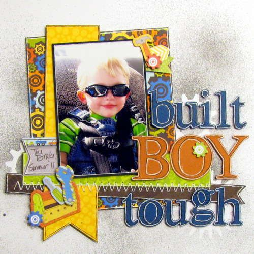 Layout: built boy tough - Boys Rule Scrapbook Kits I LOVE this title and the layout !!!especially for Cooper