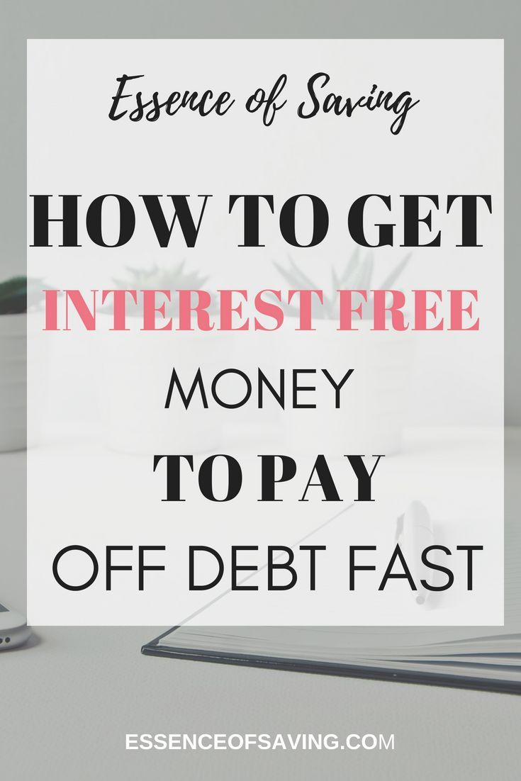 Pay Off Debt Fast With Interest Free Money Debt Payoff Credit Card Debt Settlement Debt Relief Programs