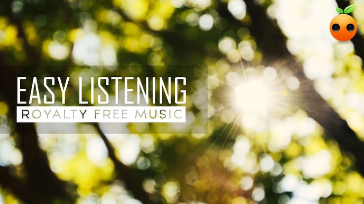 Easy Listening - Royalty Free Music | No Copyright | Stock Music | Instr...
