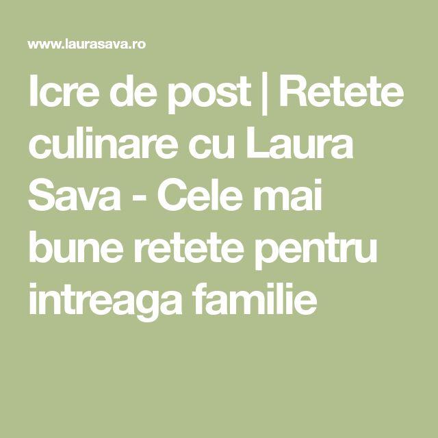 Icre de post | Retete culinare cu Laura Sava - Cele mai bune retete pentru intreaga familie