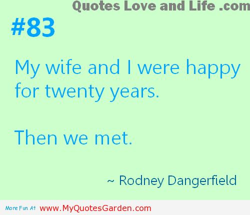 37 Funny Love Quotes And Quotations: Funny Marriage Quotes