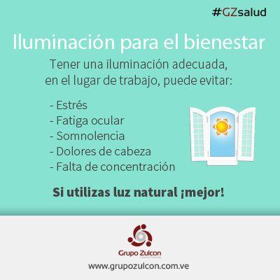 #GZsalud: Iluminación para el bienestar.#SaludLaboral