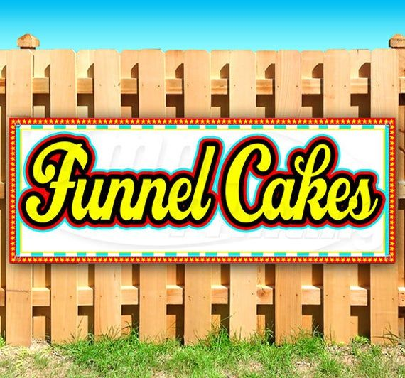 Funnel Cakes Heavy Duty Vinyl Banner With Grommets Business Advertising Sign Vinyl Banners Advertising Signs Carnival Food