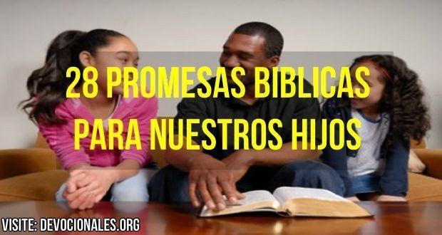 PROMESAS BÍBLICAS PARA NUESTROS HIJOS † BIBLIA