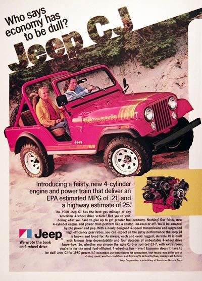 1980 Jeep CJ 4x4 vintage ad. Who says economy has to be dull? Introducing a feisty new 4-cylinder engine and power train that can deliver the best gas mileage of any American 4-wheel drive vehicle! Shown in Renegade trim. Jeep. We wrote the book on 4-wheel drive.