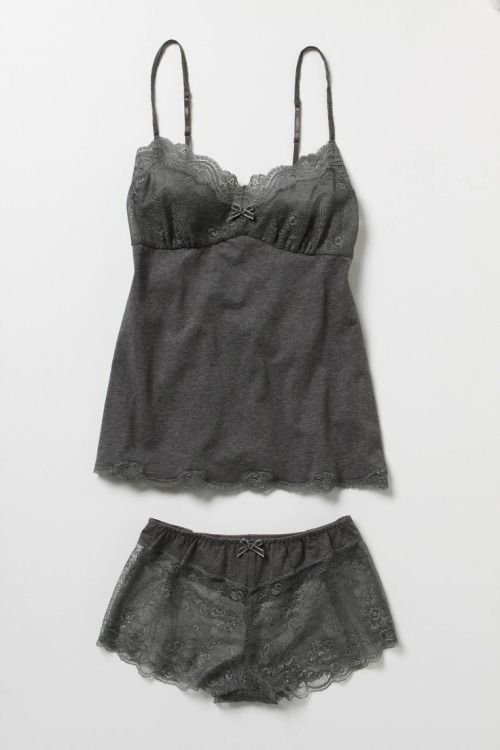 Gray cami and shorts - lovely.