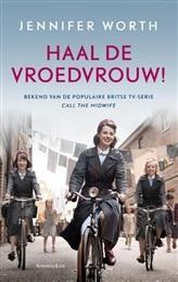Haal de vroedvrouw!   http://www.bruna.nl/boeken/haal-de-vroedvrouw-9789047203537