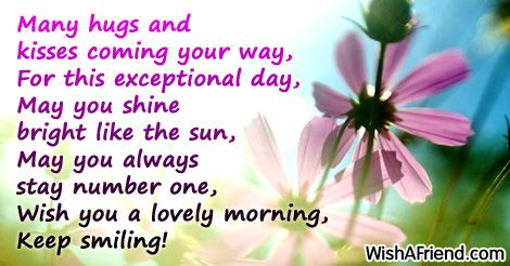 Many hugs and kisses coming your, Sweet Good Morning Message