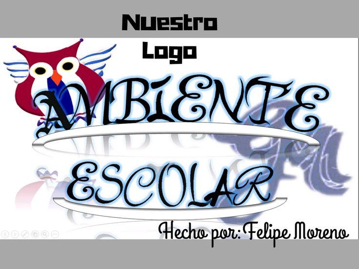 Titulo: Ambiente Escolar EDITOR: Diego Moreno Descripcion: Hecho por diego Felipe Moreno, los logos del gumomo y gm representando el tema Ambiente Escolar.