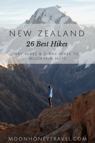 26 Best Hikes in New Zealand – find out where to hike in the North Island and th…