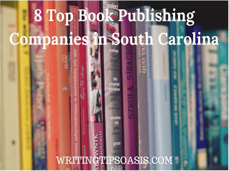 8 Top Book Publishing Companies in South Carolina