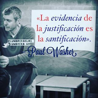 Paul Washer santificacion - regeneracion