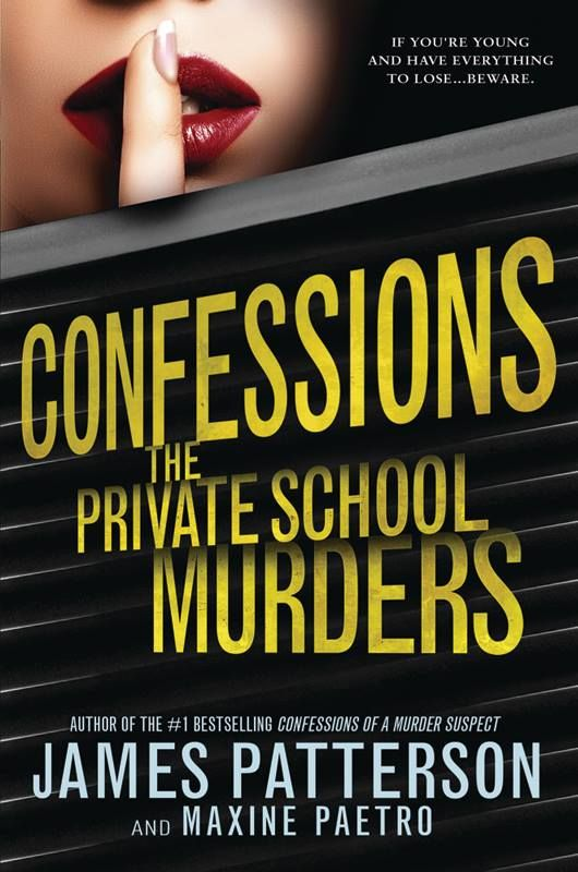 Image result for james patterson confessions the private school murders