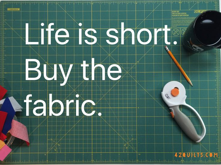 Buy the fabric.                                                                                                                                                                                 More