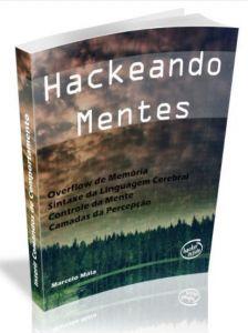 E-book Hackeando Mentes  técnicas de Hipnose,Pnl,Persuasão + Bônus e muito mais.