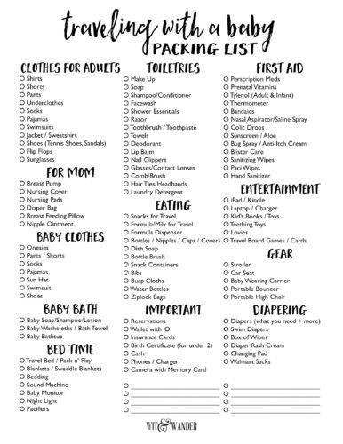 Free Printable Packing List for Traveling with a Baby - Everything you need to know to make your family vacation with a baby a success. Need to know what to pack in a suitcase for a baby or what to pack in the diaper bag? This free printable packing checklist will answer all your questions. Wit & Wander