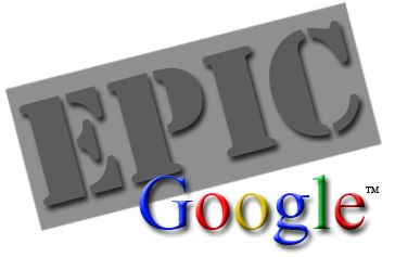 EPIC GOOGLE - FOR WHEN YOU FEEL EXCESSIVE!!!