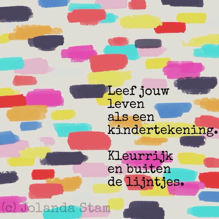 Leef jouw leven als een kindertekening. Kleurrijk en buiten de lijntjes.