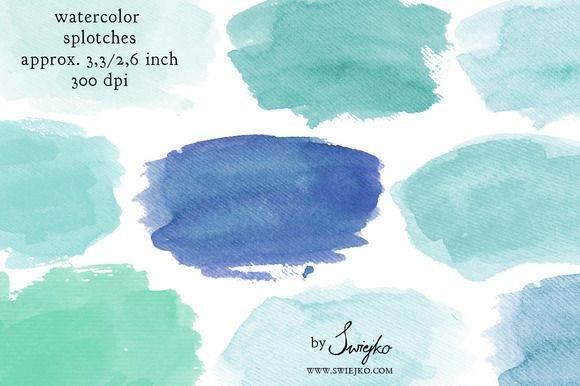Watercolor Splotches, Strokes by swiejko on Creative Market