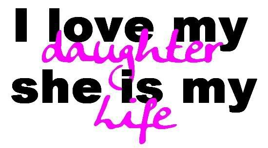 Image detail for -Love My Daughter! Happy Daughter's Day | Graphics99.com