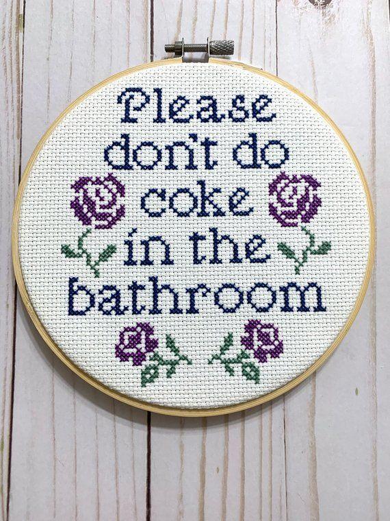 Please Dont Do Coke In The Bathroom Cross Stitch Pattern Etsy In 2020 Cross Stitch Patterns Funny Cross Stitch Patterns Stitch Patterns