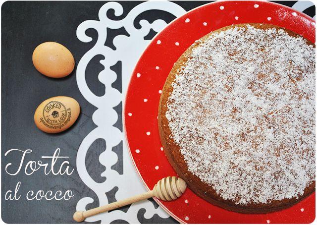 Ricetta Bimby facile e veloce: Torta al Cocco (realizzabile anche a mano) http://opinionidivaniglia.blogspot.it/2016/07/ricetta-bimby-facile-e-veloce-torta-al.html