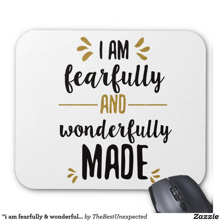 """i am fearfully & wonderfully made"" mouse pad"