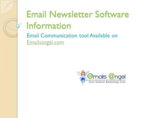 Email Newsletter Software Information - Emailsangel.com by emailsangel via authorSTREAM