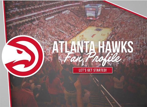 The Hawks NBA have fan profiles for fans. The Hawks Fan Profile is a cool, new interactive tool that allows you to engage with us and tell us what you are passionate about. Who is your favorite Hawks player? Who is your favorite Hawks opponent? What sort of music do you like? What hobbies do you enjoy?
