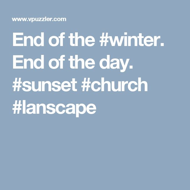 End of the #winter. End of the day. #sunset #church #lanscape