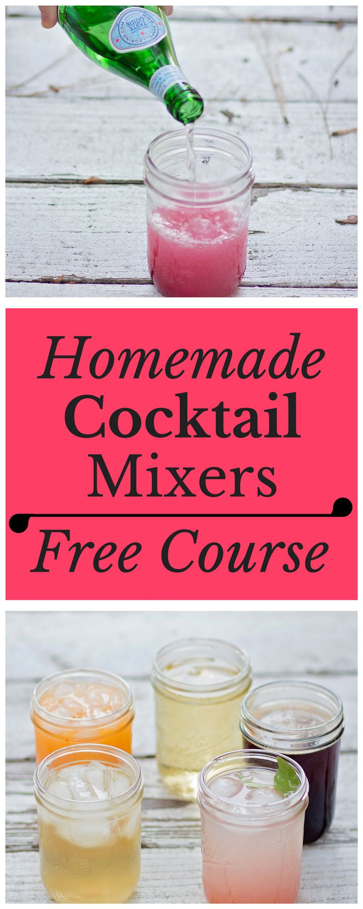 Homemade Cocktail Mixers Free Course   Sign up for the free course that teaches you how to make wholesome, fresh fruit drinks for cocktails and mocktails. You'll never have to serve a boring bottle of red wine that you chose purely because of the label again!