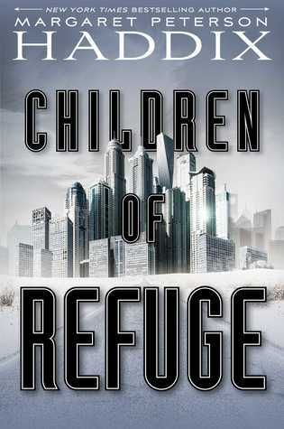 All About Middle Grade Review: Children of Refuge (Children of Exile, 2) by Margaret Peterson Haddix, September 12, 2017. 272 pages. Published by Simon and Schuster Books for Young Readers. Source: Publisher.