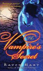 The Vampire's Secret (Savannah Vampire, #2)   by Raven Hart http://www.goodreads.com/series/42842-savannah-vampire