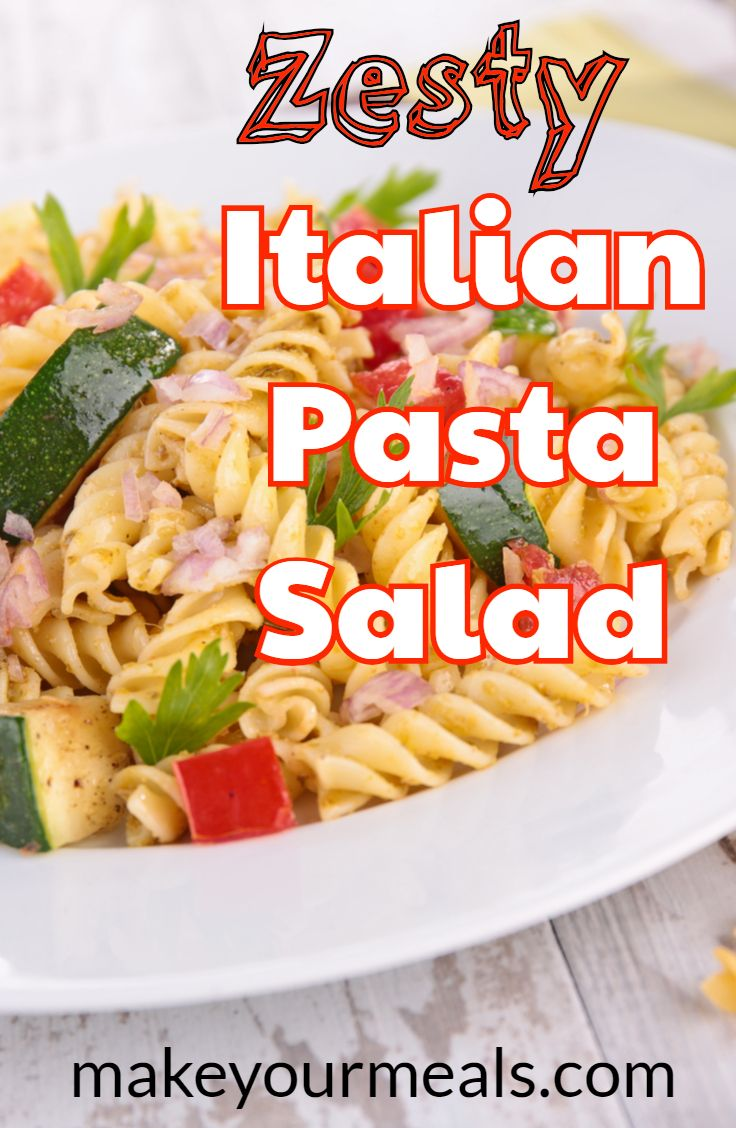 Italian Pasta Salad A Quick Easy And Refreshing Side Dish