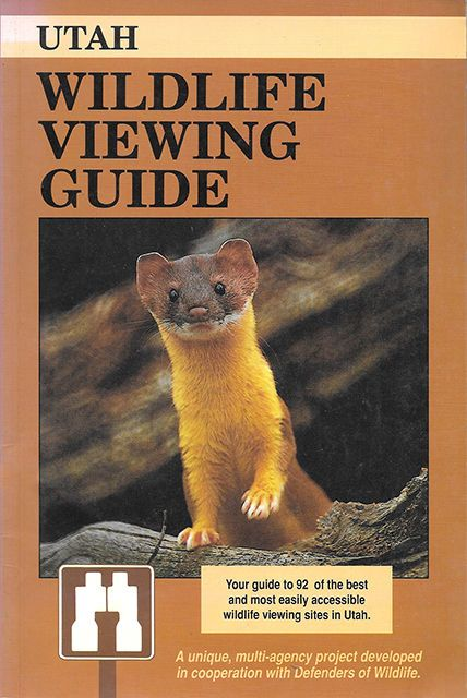 UTAH WILDLIFE VIEWING GUIDE (1990) Jim Cole LIKE NEW First Ed COLOR PIX & MAPS!