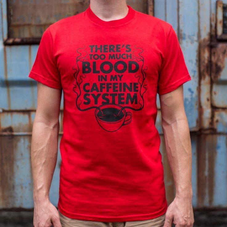 My caffeine system mens tshirts mens shirts