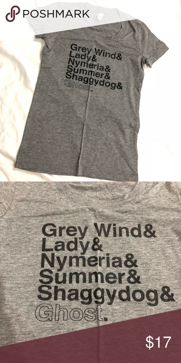 Game of thrones direwolves grey T-shirt Fitted grey T-shirt with GoT direwolves names listed. Only worn 1-2 times! T-shirt material is very soft and is fitted. Tops Tees - Short Sleeve