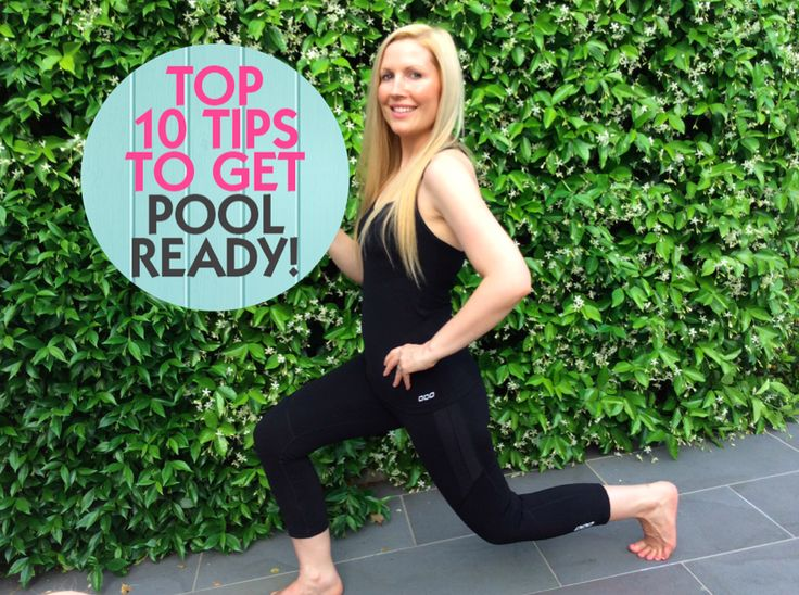 10 Tips To Get Pool-Ready For Summer