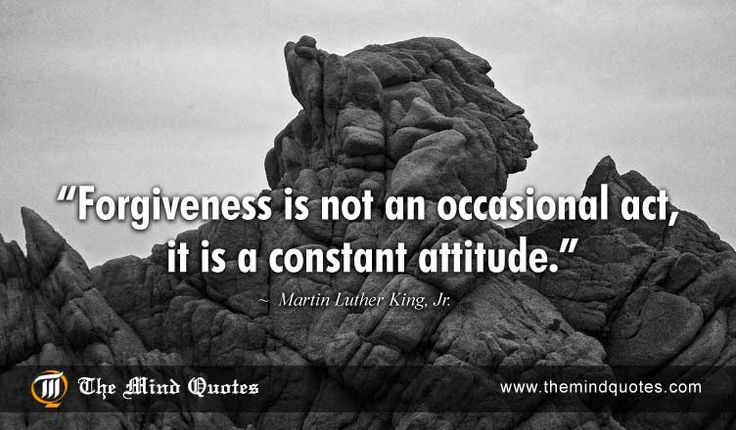 """themindquotes.com : Martin Luther King, Jr. Quotes on Inspiration and Attitude""""Forgiveness is not an occasional act, it is a constant attitude."""" ~ Martin Luther King, Jr."""