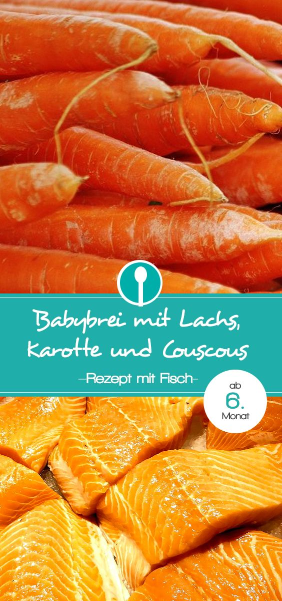 Babybrei mit Lachs, Karotte und Couscous. Mittagsbrei Rezept für Babys ab dem 6. Monat.