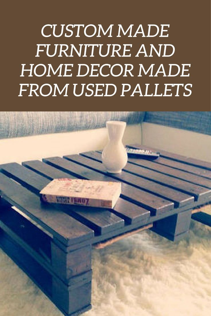 Custom made furniture and home décor made from used wood pallets ad custom custommade pallet palletfurnit pallet projects from simple to hard