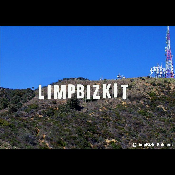 #LimpBizkit #Hollywood Sign