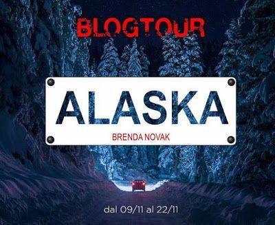 Alaska, Brenda Novak, Thriller, #Giunti, #Recensione,   Sognando tra le Righe: BLOGTOUR ALASKA Brenda Novak Quinta tappa Recensio...