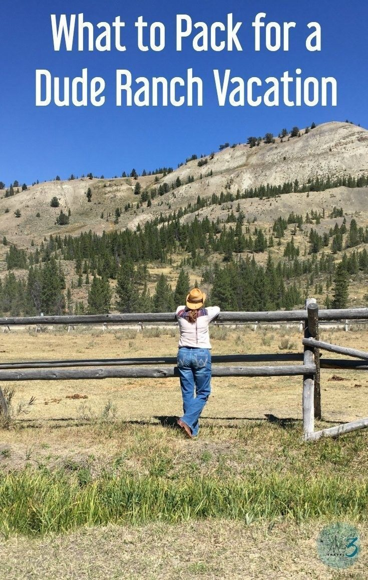 What to pack for a dude ranch vacation | | Dude ranch packing list