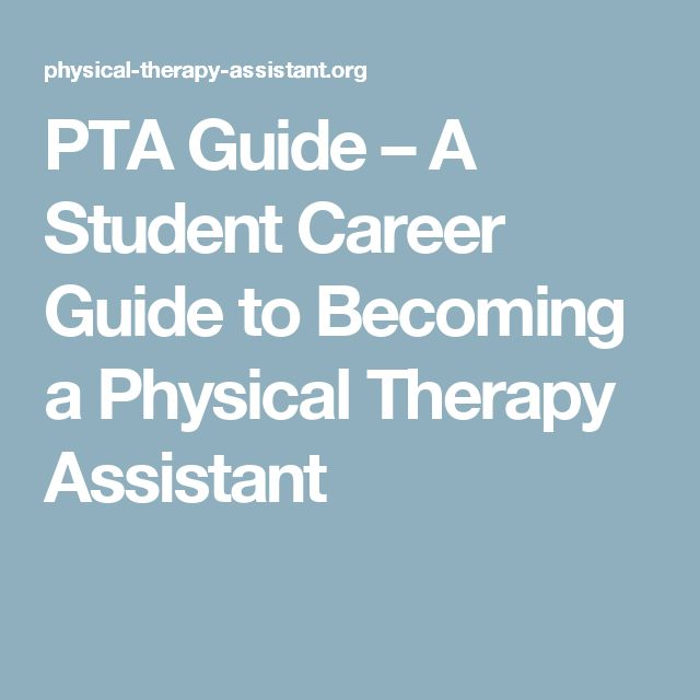 PTA Guide – A Student Career Guide to Becoming a Physical Therapy Assistant